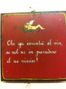 Venetian language sign on a Prosecco farm